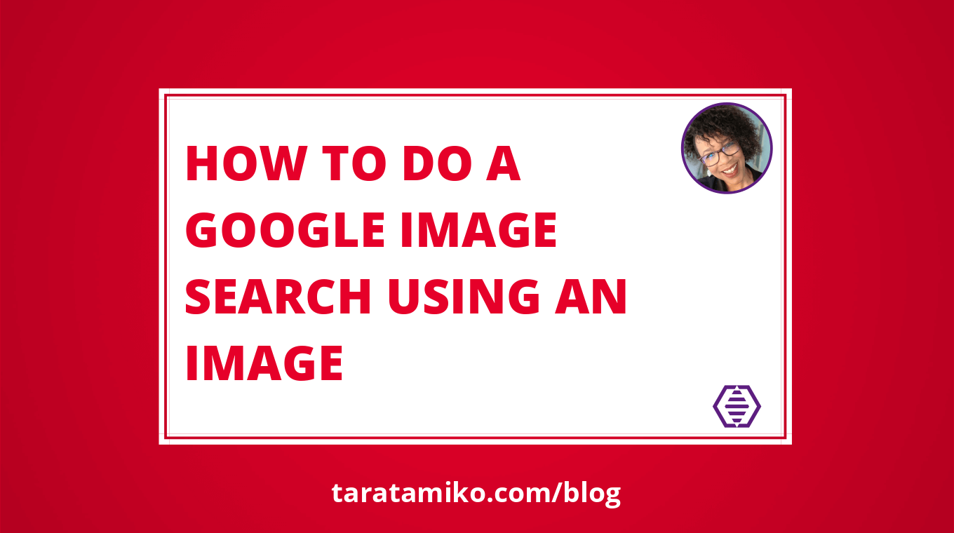 Blog Header How to do a Google image search using an image