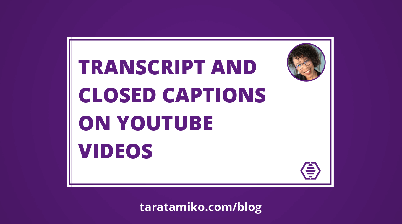 Blog Header Transcript and closed captions on YouTube videos
