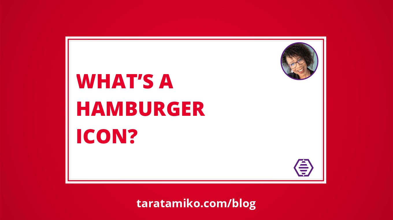 Blog Header Whats a Hamburger icon