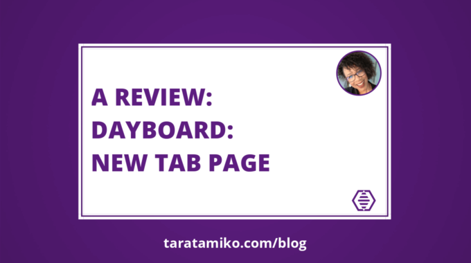 Blog Header A review Dayboard New Tab Page