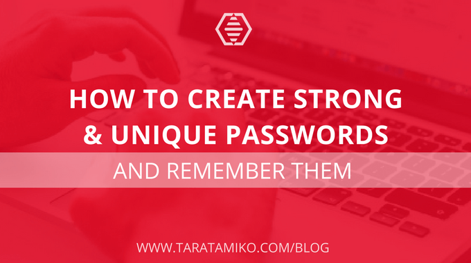 blog image of How to create strong unique passwords