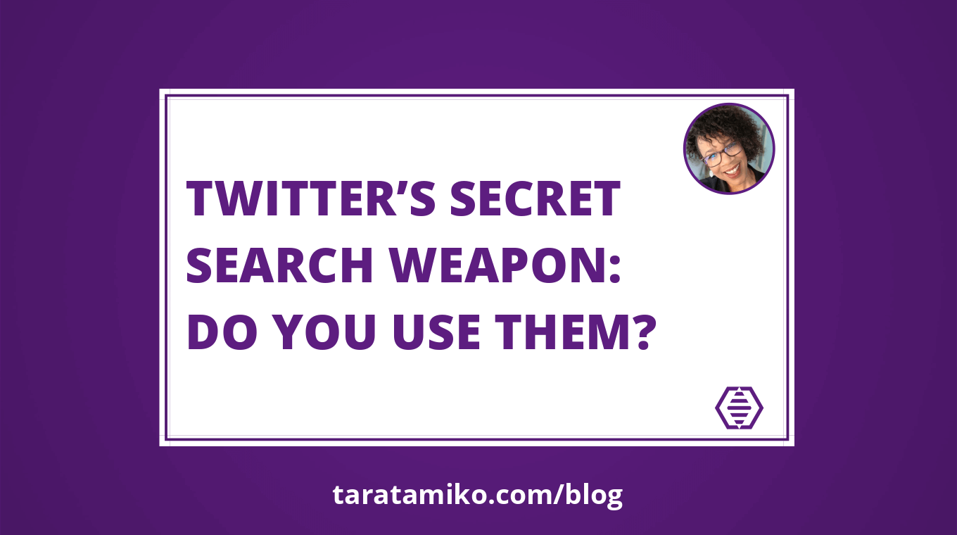 Blog Header Twitter's secret search weapon Do you use them