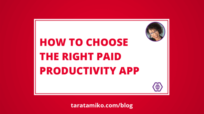 Blog Header How to choose the right paid productivity app