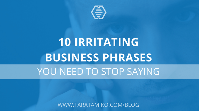 Blog header image about irritating business phrases