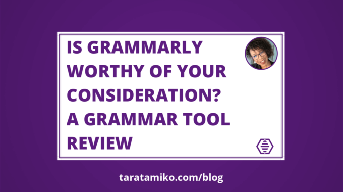 Blog Header Is Grammarly worthy of your consideration A Grammar tool review