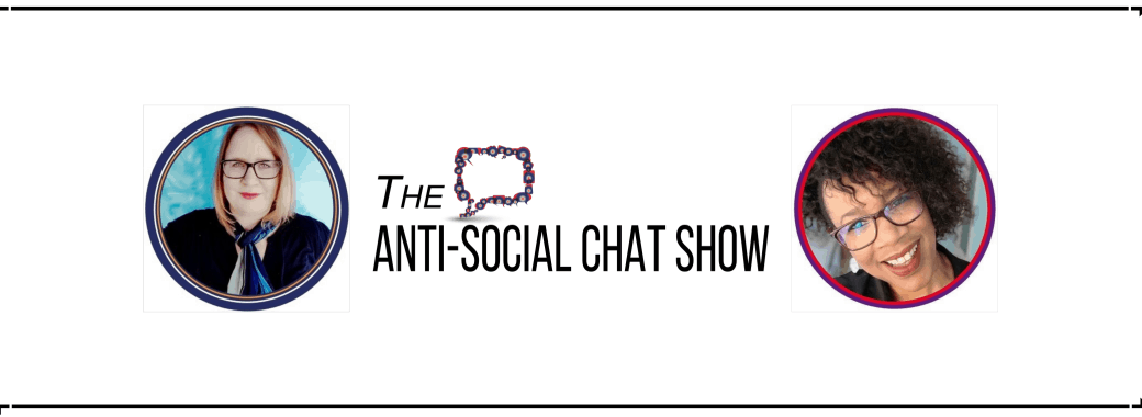 Anti-Social Chat Show Podcast Header