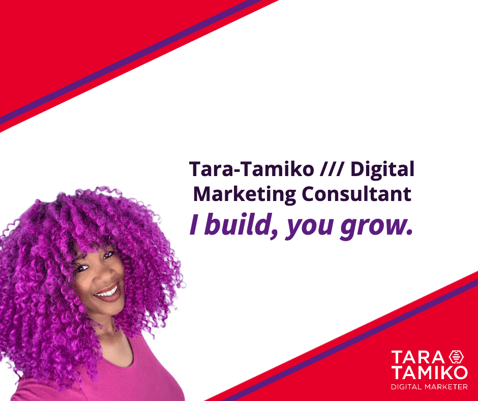 Tara-Tamiko // Digital Marketing Consultant I build, you grow